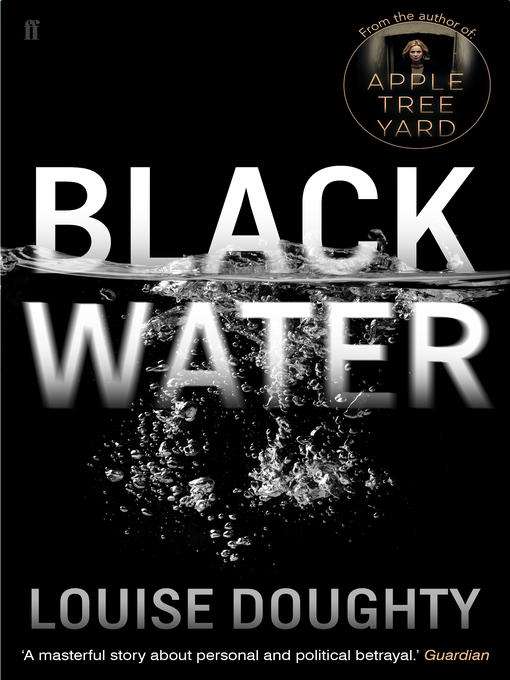 Title details for Black Water by Louise Doughty - Wait list