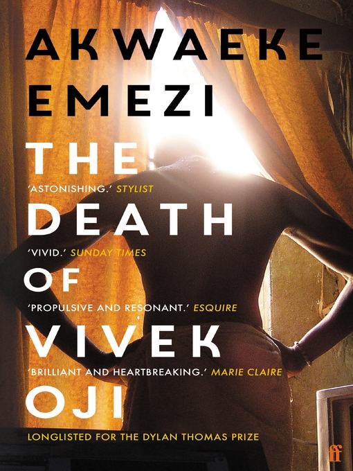 Title details for The Death of Vivek Oji by Akwaeke Emezi - Wait list