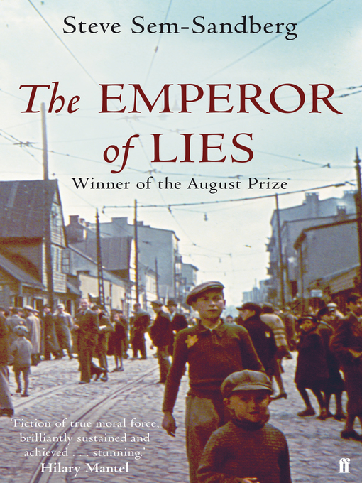 Title details for The Emperor of Lies by Steve Sem-Sandberg - Available