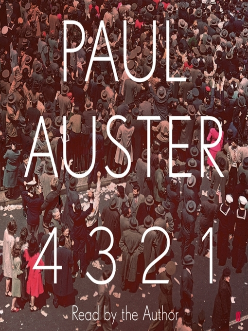 Title details for 4 3 2 1 by Paul Auster - Available