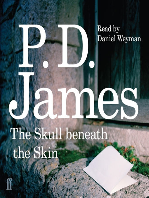 Title details for The Skull Beneath the Skin by P. D. James - Wait list