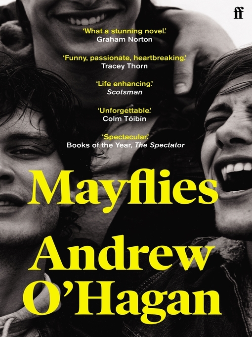 Title details for Mayflies by Andrew O'Hagan - Available