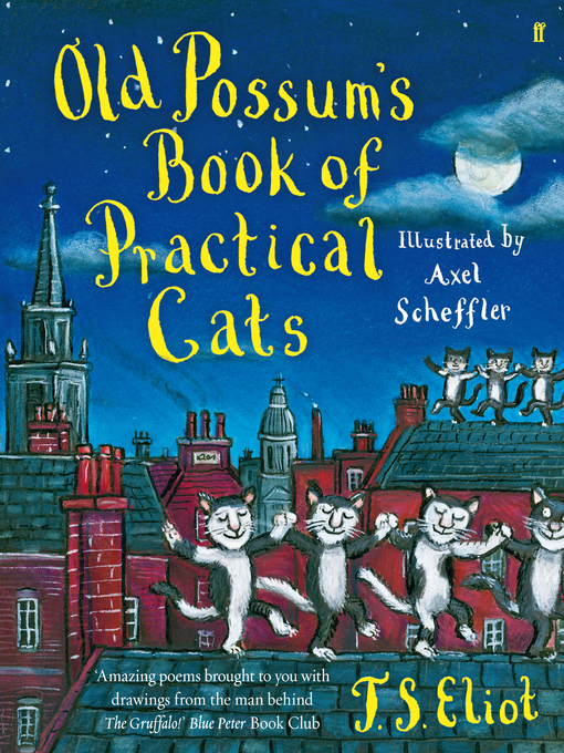 Title details for Old Possum's Book of Practical Cats by T. S. Eliot - Available