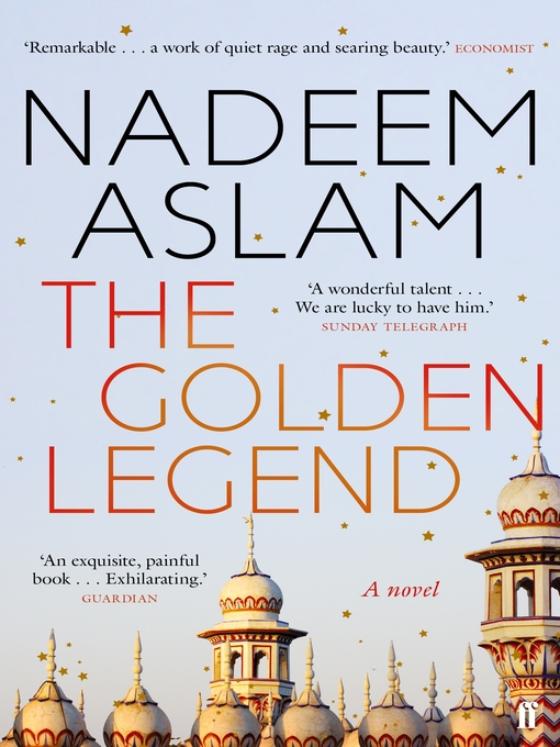 Title details for The Golden Legend by Nadeem Aslam - Available