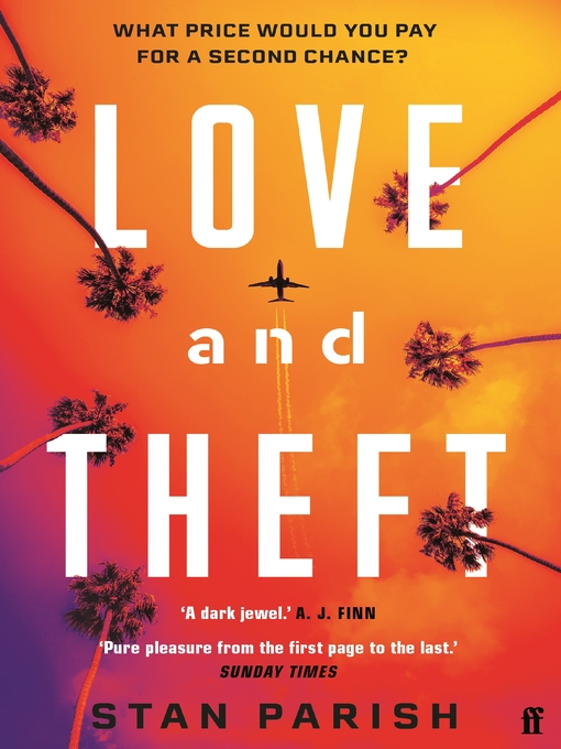 Title details for Love and Theft by Stan Parish - Wait list