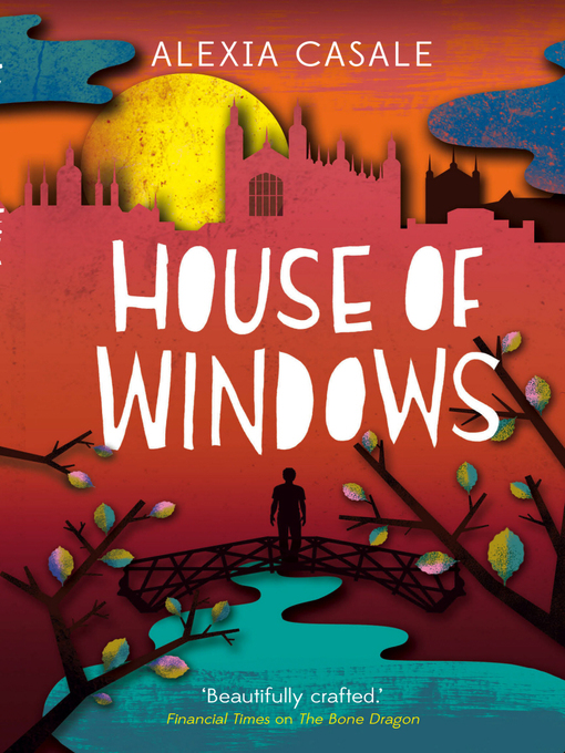 Title details for House of Windows by Alexia Casale - Available