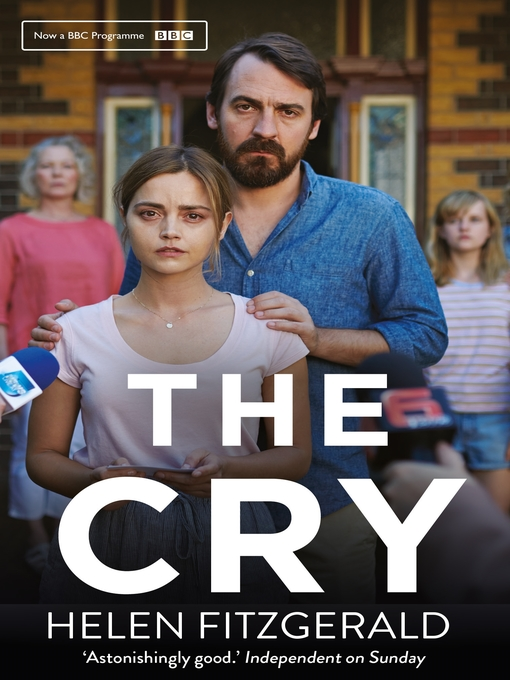 Title details for The Cry by Helen FitzGerald - Available