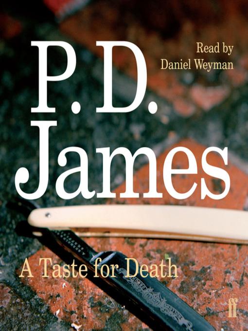 Title details for Taste for Death by P. D. James - Wait list