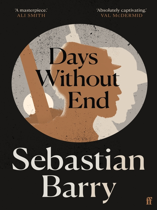 Title details for Days Without End by Sebastian Barry - Wait list