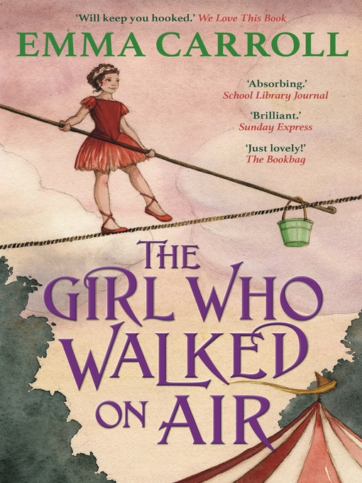 Title details for The Girl Who Walked on Air by Emma Carroll - Wait list