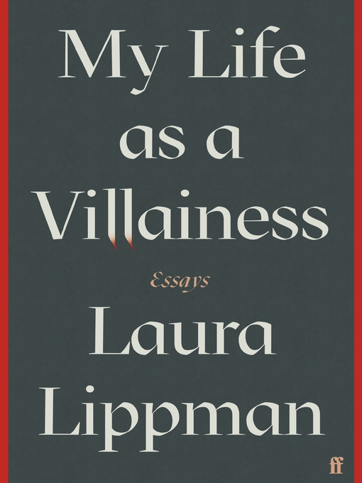 Title details for My Life as a Villainess by Laura Lippman - Available