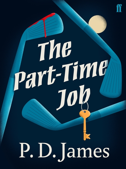 Title details for The Part-Time Job by P. D. James - Wait list