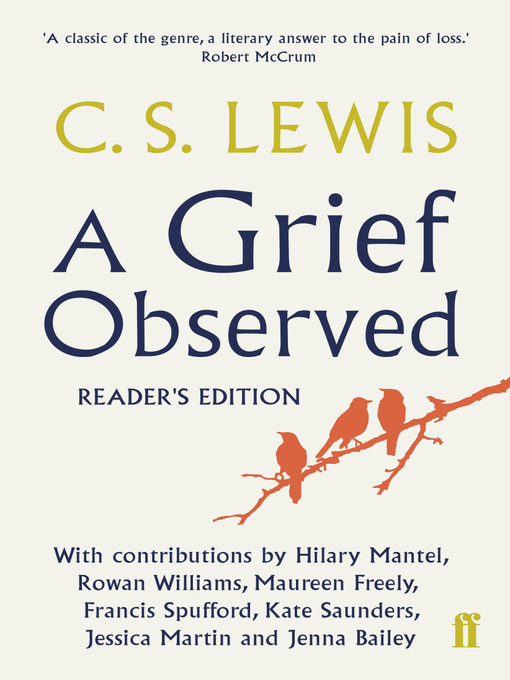 the world of grief and loss in a grief observed by cs lewis A grief observed [c s lewis] death, and faith in the midst of loss worldcat is the world's largest library catalog.