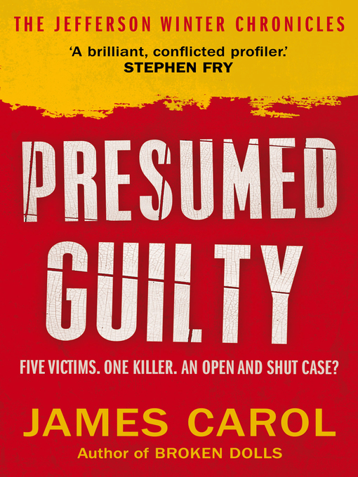 Title details for Presumed Guilty by James Carol - Available