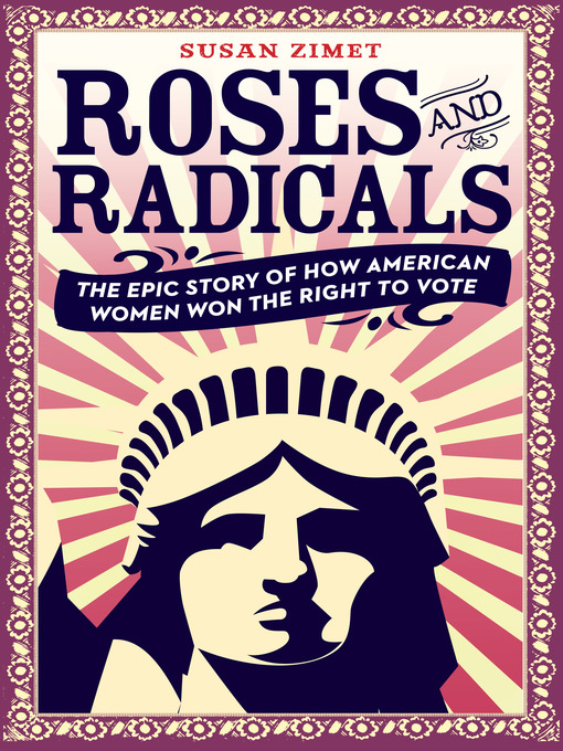 Title details for Roses and Radicals by Susan Zimet - Available