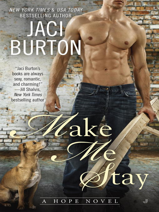Title details for Make Me Stay by Jaci Burton - Available