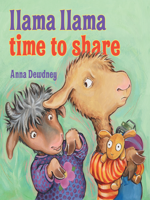 Title details for Llama Llama Time to Share by Anna Dewdney - Wait list