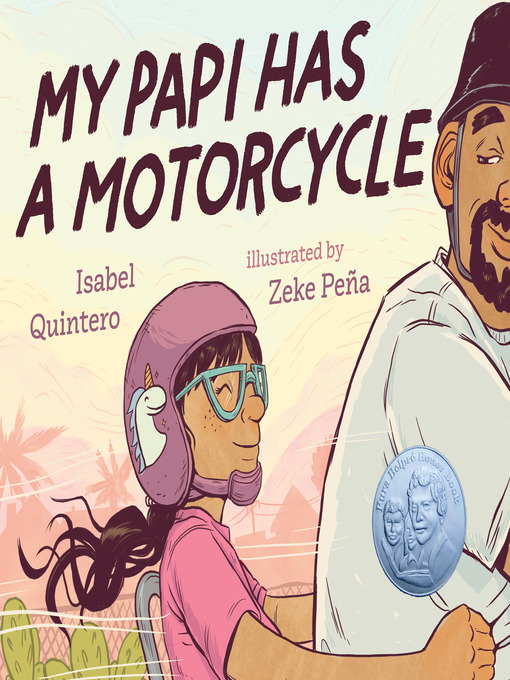 Title details for My Papi Has a Motorcycle by Isabel Quintero - Available