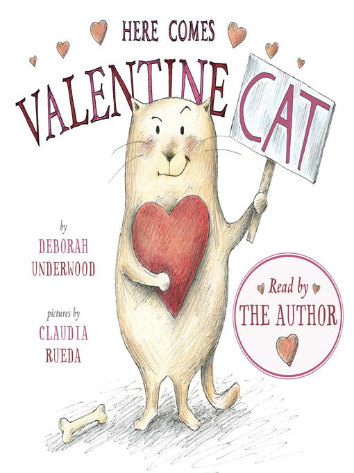 Title details for Here Comes Valentine Cat by Deborah Underwood - Wait list