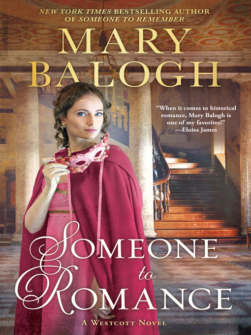 Title details for Someone to Romance by Mary Balogh - Wait list