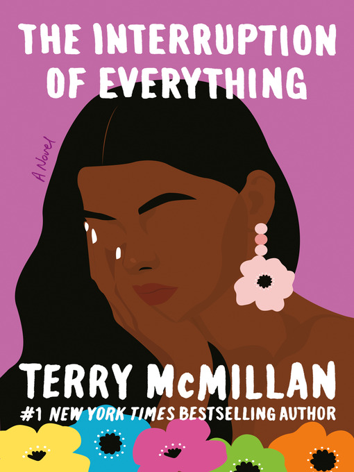 Title details for The Interruption of Everything by Terry McMillan - Wait list
