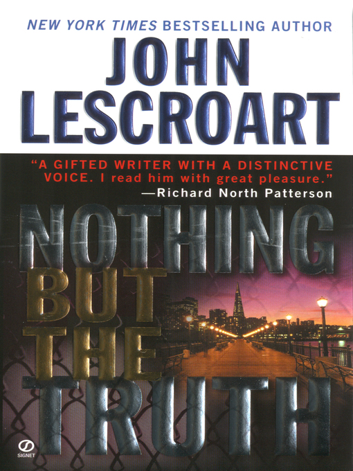 Title details for Nothing but the Truth by John Lescroart - Available