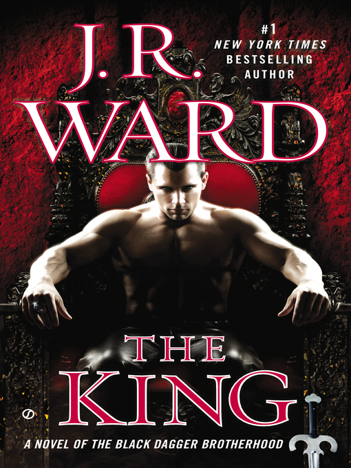 Title details for The King by J.R. Ward - Wait list