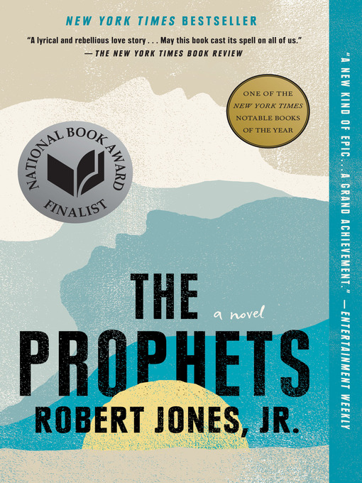 Title details for The Prophets by Robert Jones, Jr. - Available