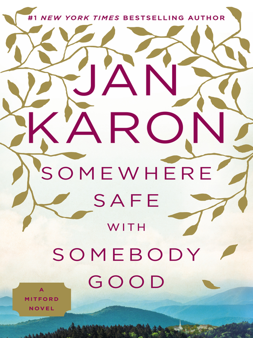 Title details for Somewhere Safe with Somebody Good by Jan Karon - Wait list