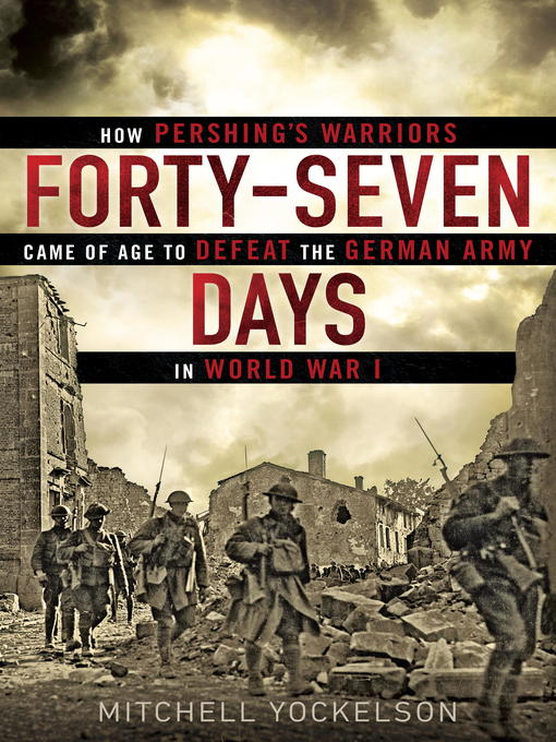 Title details for Forty-Seven Days by Mitchell Yockelson - Available