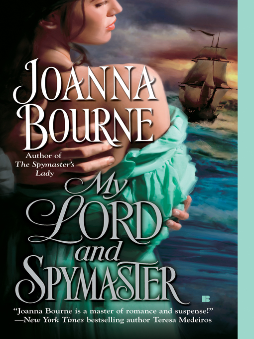 Title details for My Lord and Spymaster by Joanna Bourne - Available