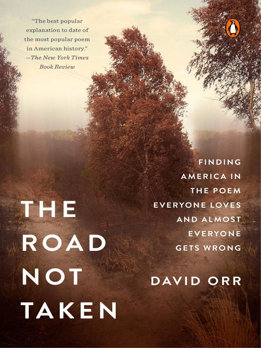 Title details for The Road Not Taken by David Orr - Available