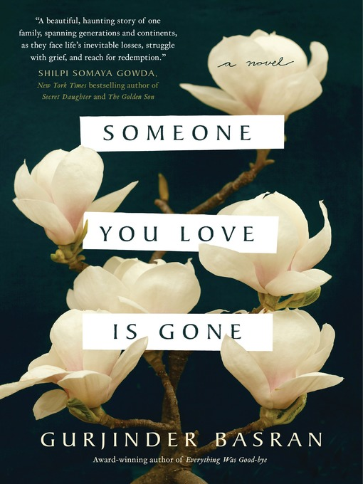 Title details for Someone You Love Is Gone by Gurjinder Basran - Available