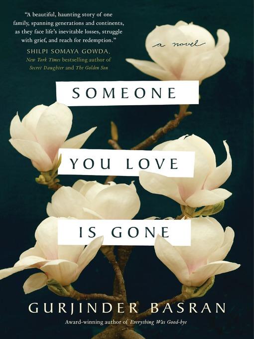 Title details for Someone You Love Is Gone by Gurjinder Basran - Wait list
