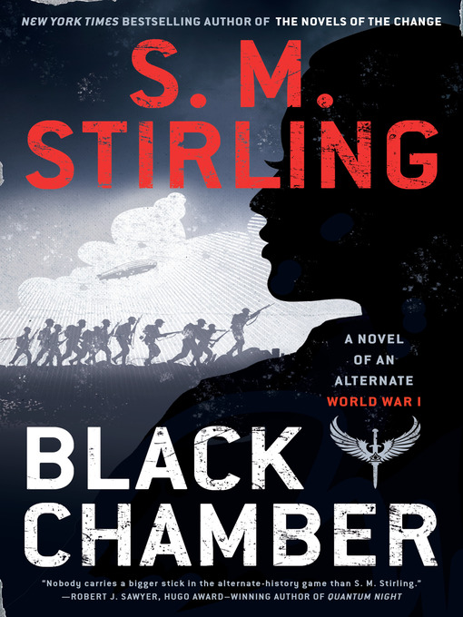 Title details for Black Chamber by S. M. Stirling - Available