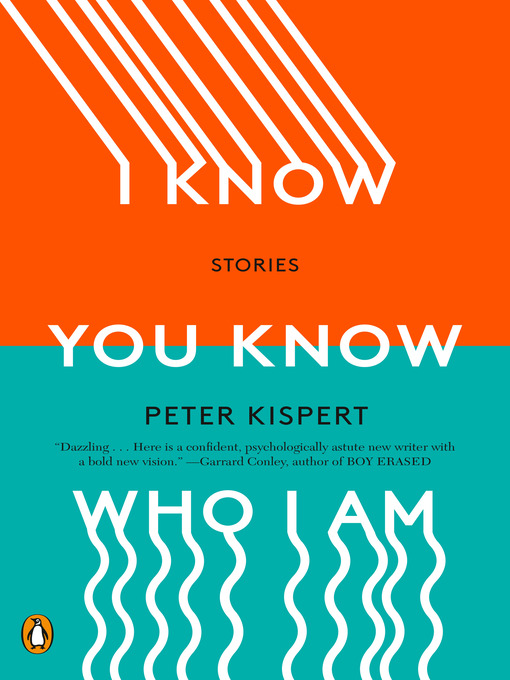 Title details for I Know You Know Who I Am by Peter Kispert - Available