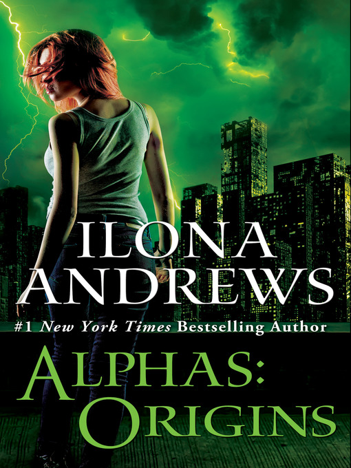 Title details for Alphas - Origins by Ilona Andrews - Available