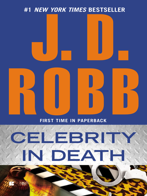 Title details for Celebrity in Death by J. D. Robb - Wait list