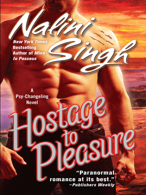 Title details for Hostage to Pleasure by Nalini Singh - Available
