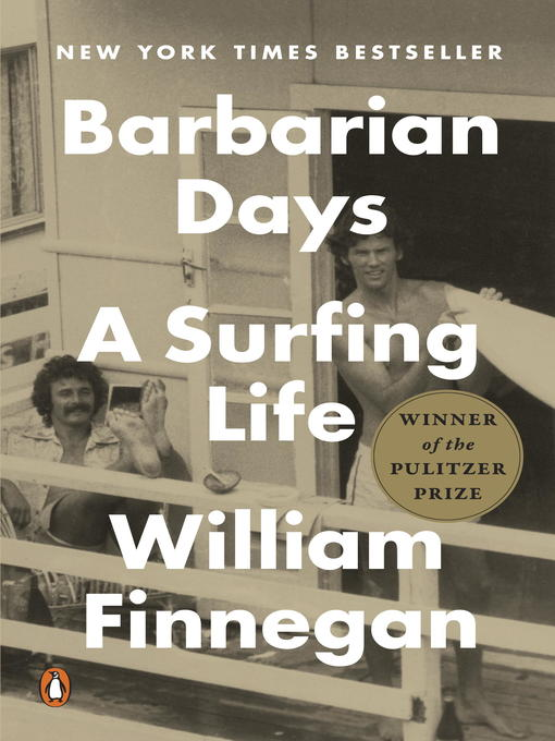 Title details for Barbarian Days by William Finnegan - Wait list