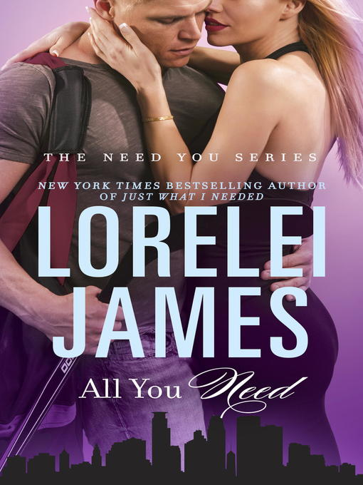 Title details for All You Need by Lorelei James - Wait list