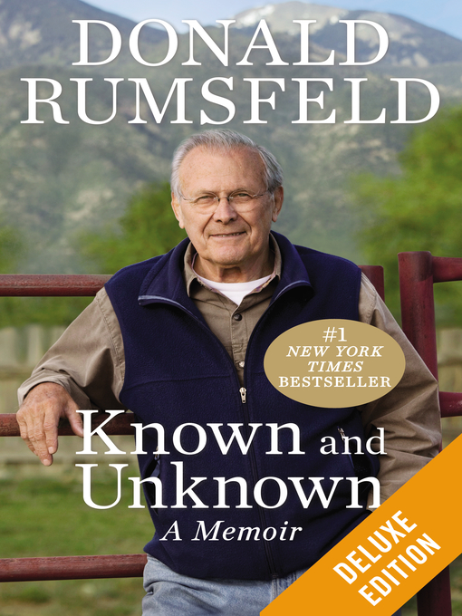 Title details for Known and Unknown (Enriched Edition) by Donald Rumsfeld - Available