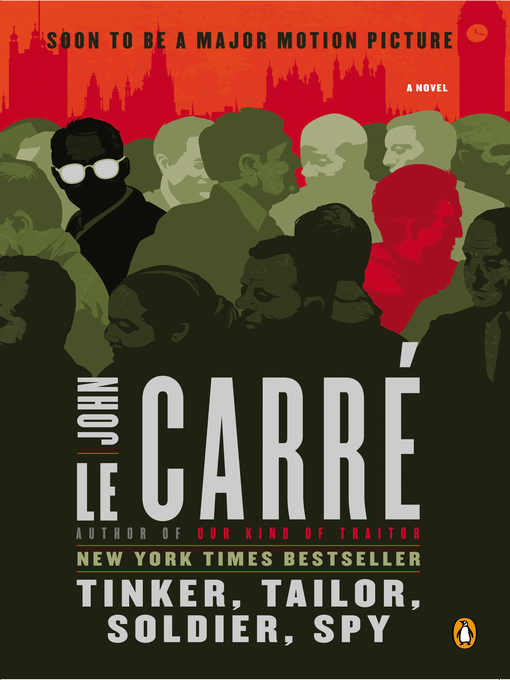 Title details for Tinker, Tailor, Soldier, Spy by John le Carré - Available