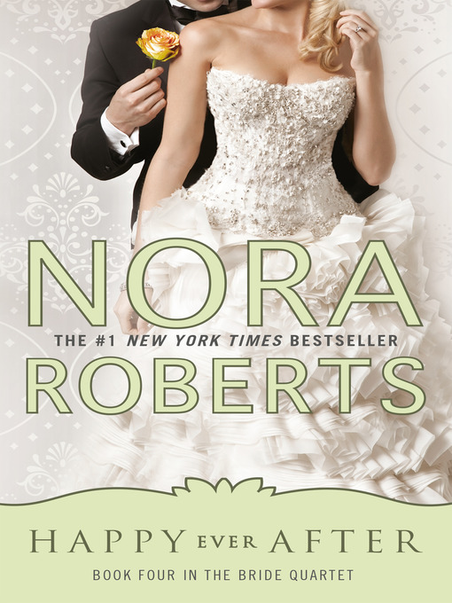 Title details for Happy Ever After by Nora Roberts - Available