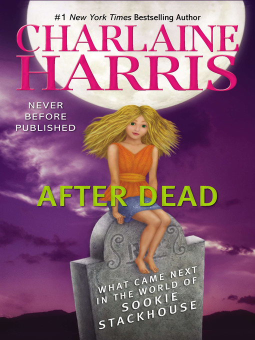 Title details for After Dead by Charlaine Harris - Wait list
