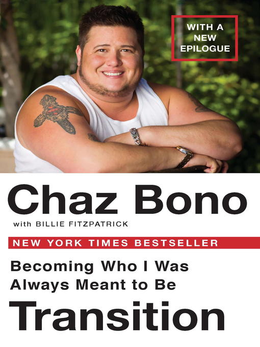 Title details for Transition by Chaz Bono - Available