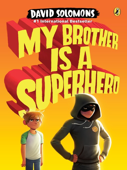 Title details for My Brother Is a Superhero by David Solomons - Wait list