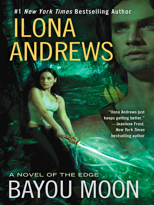Title details for Bayou Moon by Ilona Andrews - Available