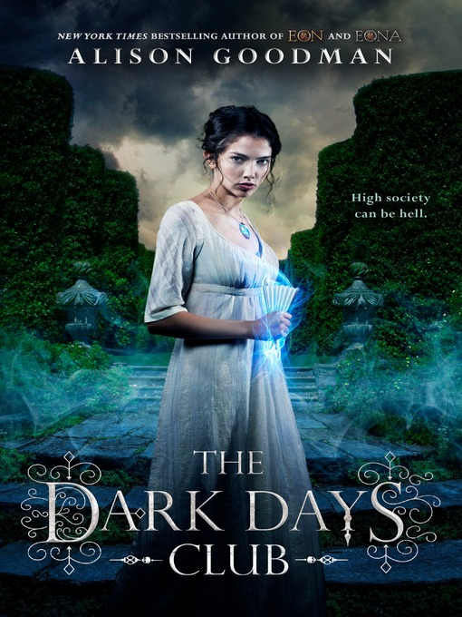 Title details for The Dark Days Club by Alison Goodman - Available