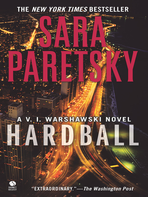 Title details for Hardball by Sara Paretsky - Available